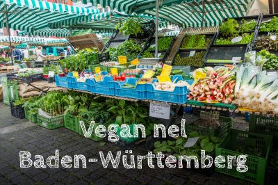Mangiare vegan nel Baden-Württemberg